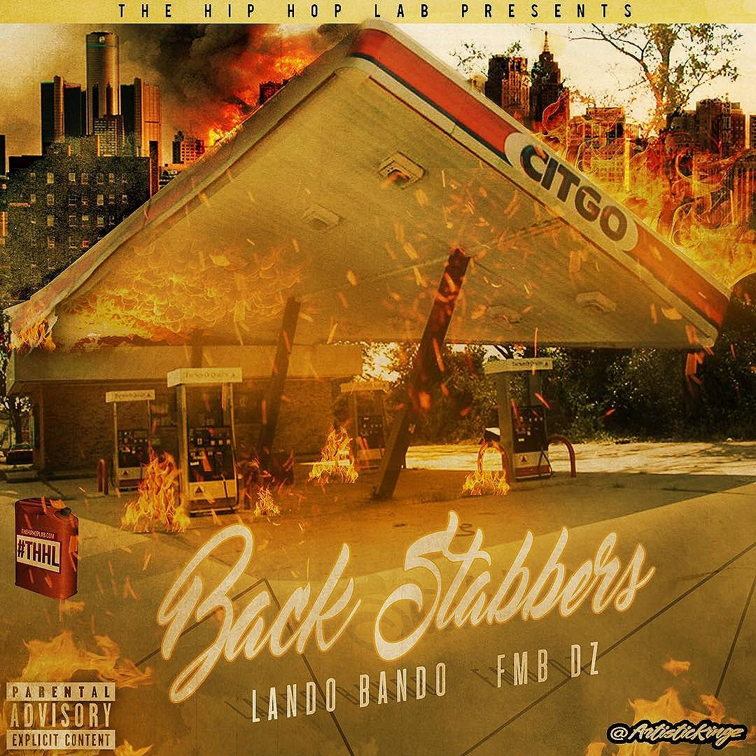 Lando Bando #BackStabbers Ft @fmb_dz out now on YouTube and all digital platforms.