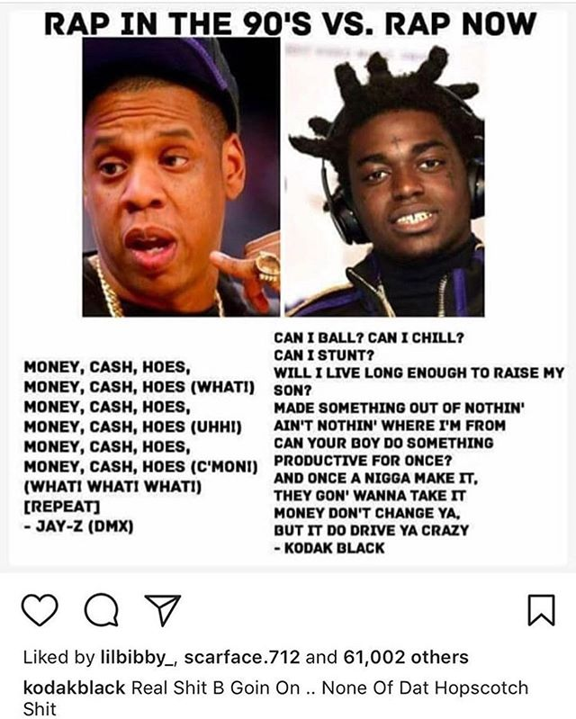 #KodakBlack posted this to his #IG Do you agree? |90's vs. 00's