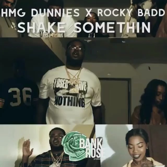"@hmgdunnies x @imrocky.b ""Shake Something"" out now on YouTube"